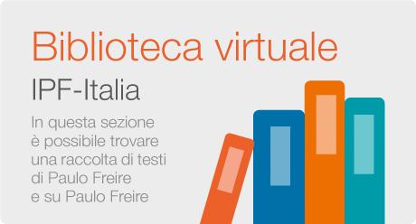 Biblioteca Virtuale Paulo Freire